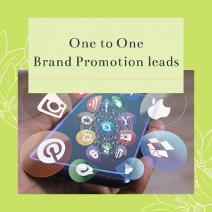 One To One Brand Promotion -Basic Package